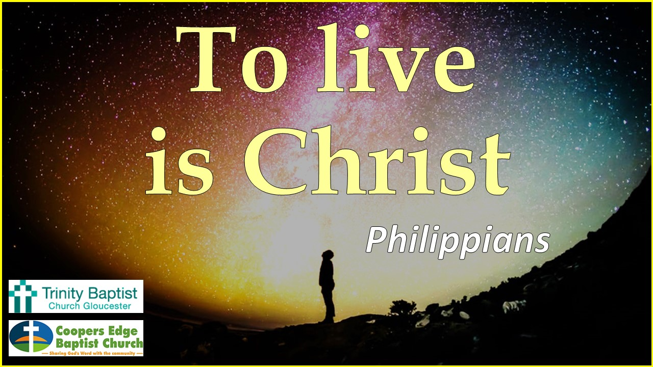 Philippians – Christ and the Gospel