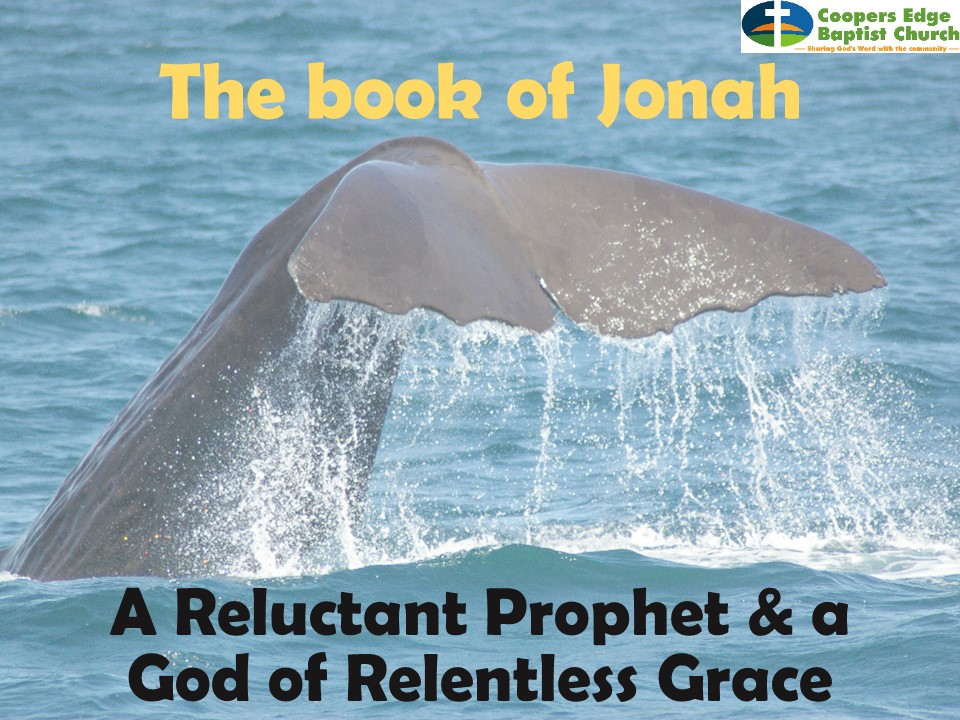 Jonah – Life lessons from a gracious God