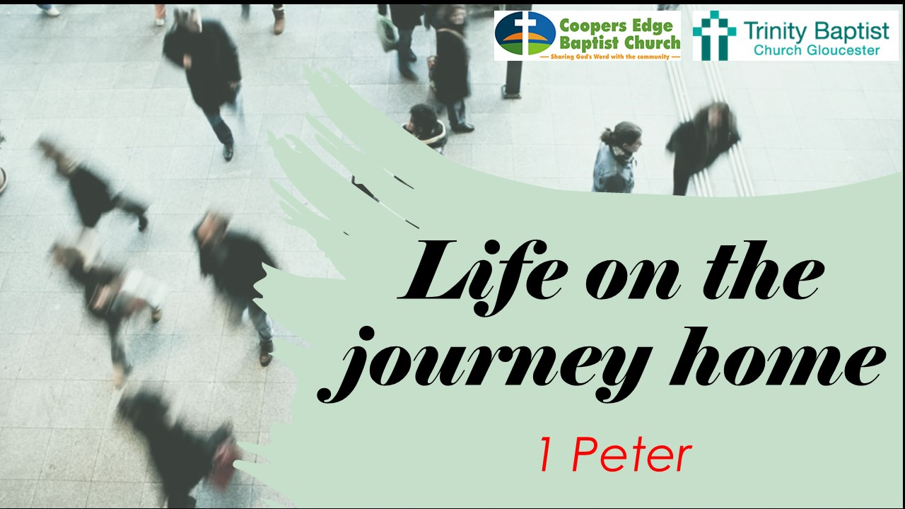1 Peter – Nothing Changes, Everything Changes