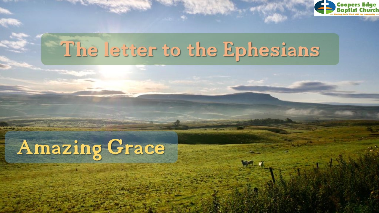 Ephesians – What a New Life in Christ Means 2